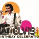 Elvis' Birthday Celebration