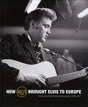 FTD How RCA Brought Elvis To Europe