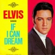 If I Can Dream  - Elvis Presley © RCA Records