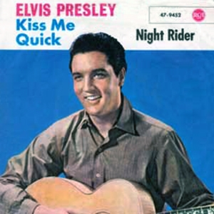 tl_files/Diskographie/60er/Single_Night_Rider_Kiss_Me_Quick_D_47-9452_1963.jpg